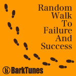 Random Walk To Failure And Success